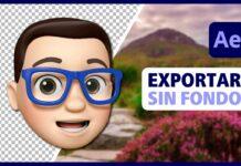 Exportar Vídeo o Animación con Fondo Transparente en AFTER EFFECTS