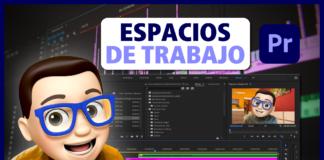 Personalizar y Crear Espacios de Trabajo en Adobe Premiere Pro